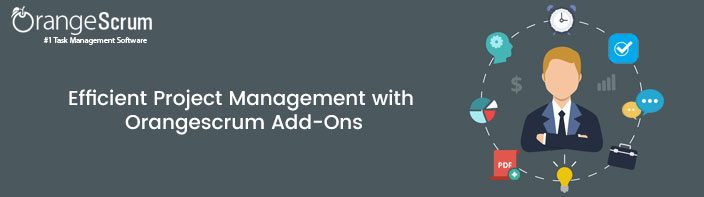 Efficient Project Management with Orangescrum Add ons