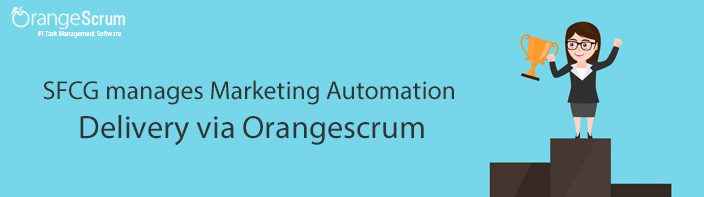 SFCG manages Marketing Automation Delivery via Orangescrum