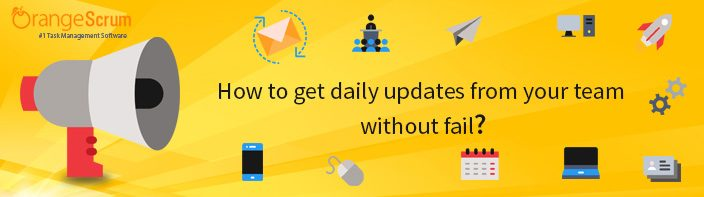 How to get daily updates from your team without fail