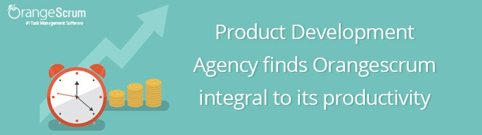 Product Development Agency finds Orangescrum integral to its productivity increase