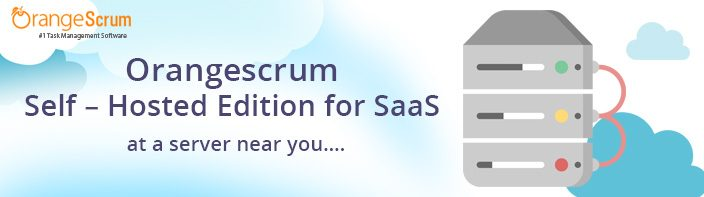 Orangescrum Self – Hosted Edition for SaaS