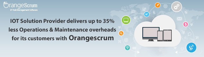 IOT Solution Provider delivers up to 35% less Operations & Maintenance overheads for its customers with Orangescrum