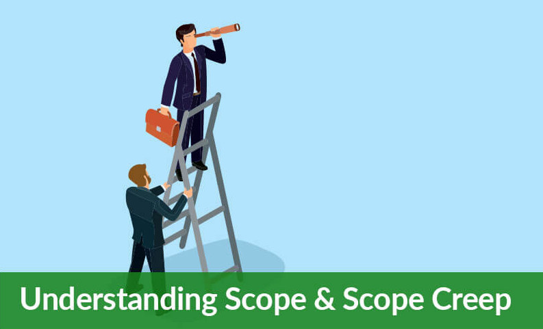 Project Scope and Scope Creep