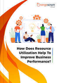 How Does Resource Utilization Help To Improve Business Performance 2