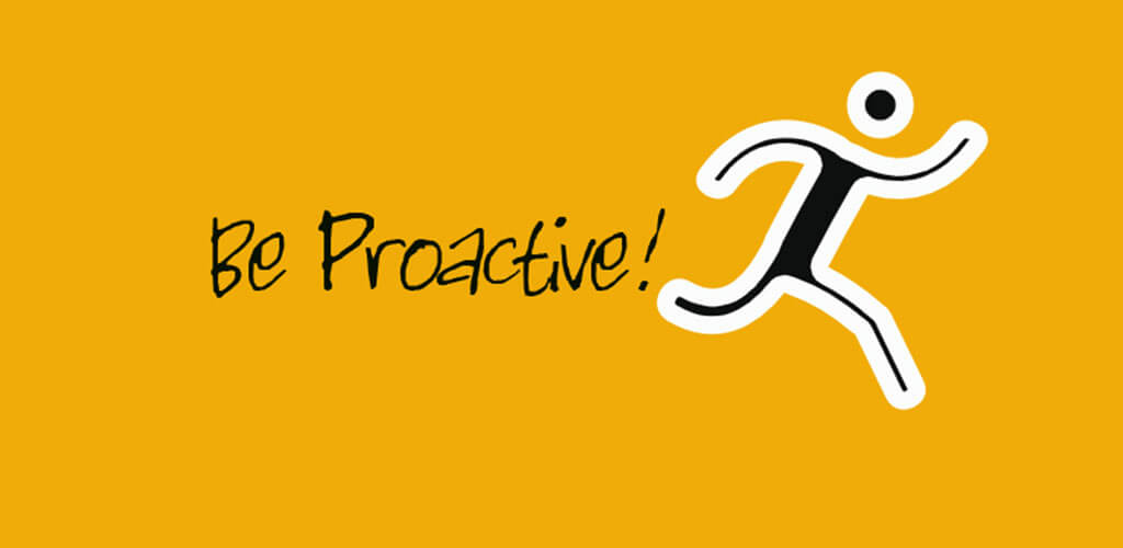 Be Proactive in Project Management