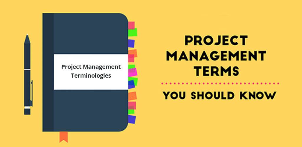 Project Management terminologies