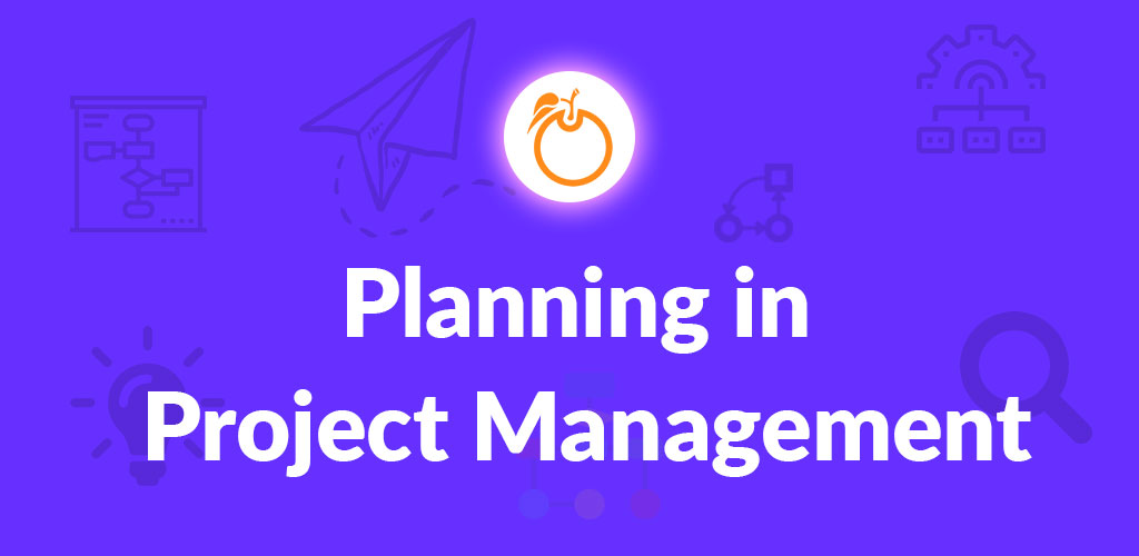 Planning in Project Management
