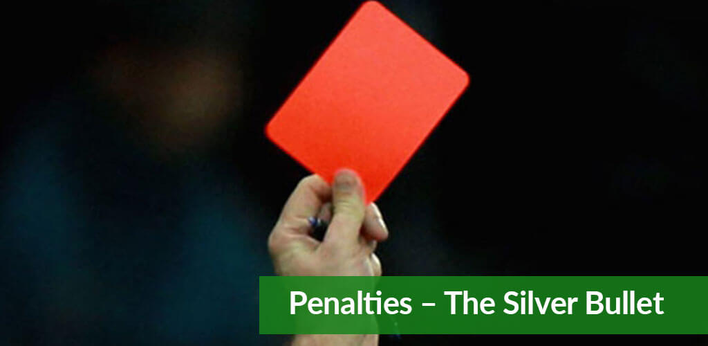 Penalties – The Silver Bullet