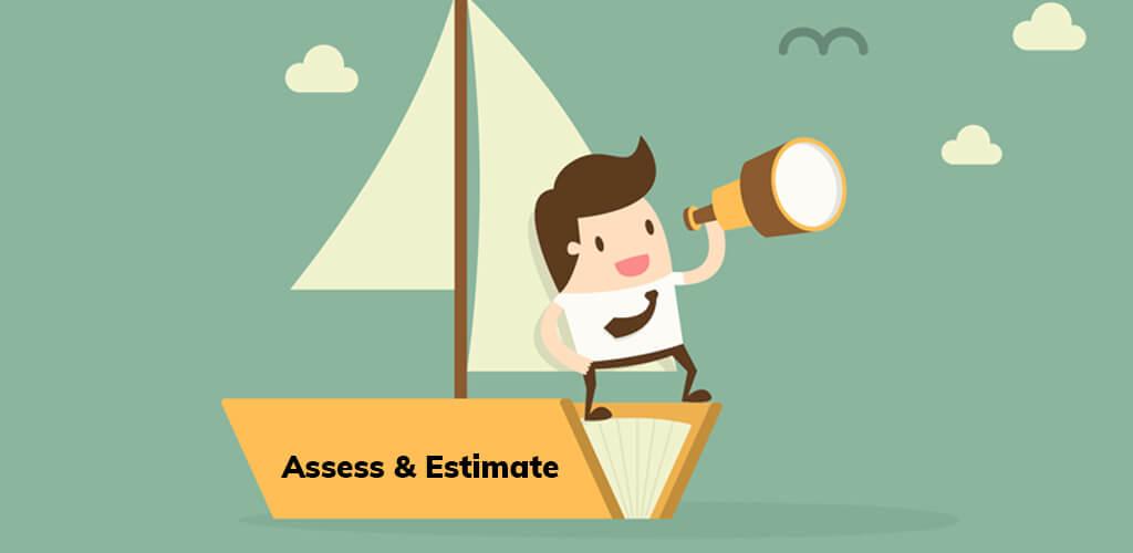 Assess & Estimate